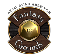 Also Available for Fantasy Grounds
