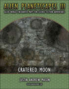 Alien Planetscapes 3 - Cratered Moon